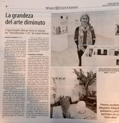 Reportaje en Faro de Vigo sobre mi proyecto de Micro Museos y la exposición MicroMundos 1:20